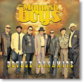 The Mannish Boys - Double Dynamite