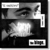 The Binge - il Cattivo