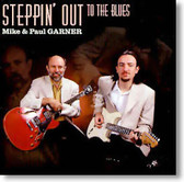 Mike & Paul Garner - Steppin' Out To The Blues