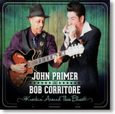 John Primer and Bob Corritore - Knockin' Around These Blues