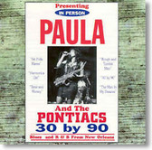 Paula and The Pontiacs - 30 By 90