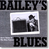 Steve Bailey & The Blue Flames - Bailey's Blues