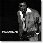 Ron Dziubla - Melenhead