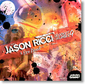 Jason Ricci & New Blood - Rocket Number 9
