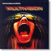 Spaceguards - Multivision