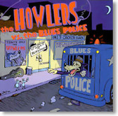 The Howlers - The Howlers vs. The Blues Police