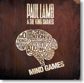 Paul Lamb & The King Snakes - Mind Games