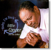Little Cooper and The Drifters - Baby I'm Back