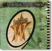 Wentus Blues Band - Family Album