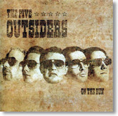 The Five Outsiders - On The Run
