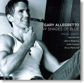 Gary Allegretto - Many Shades of Blue