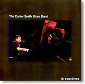 The Daniel Smith Blues Band - Dreamtime