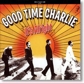 Good Time Charlie - It's Alright