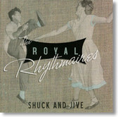 The Royal Rhythmaires - Shuck And Jive