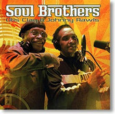 Otis Clay & Johnny Rawls - Soul Brothers