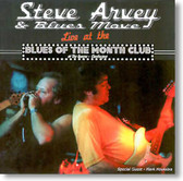 Steve Arvey & Blues Move - Live At The Blues of The Month Club