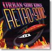 Urban Surf Kings - Retro-Sonic 15 Years of Twang