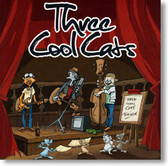 Three Cool Cats - Three Cool Cats