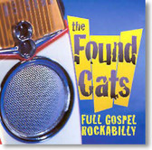 The Found Cats - Full Gospel Rockabilly