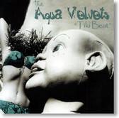 The Aqua Velvets - Tiki Beat