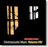 Various Artists - Electroacoustic Music Volume VIII