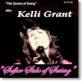 Kelli Grant The Queen of Swing - Softer Side of Swing