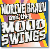 Norine Braun and The Mood Swings - Norine Braun and The Mood Swings