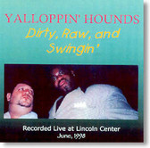 The Yalloppin' Hounds - Dirty Raw and Swingin'