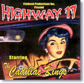 The Cadillac Kings - Highway 17