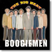The Big Heat - Boogiemen