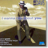 Eb Davis - I Wanna Talk About You