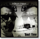 Hakon Hoye & The HoneyTones - 'Bout Time