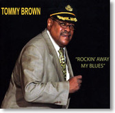Tommy Brown - Rockin' Away My Blues