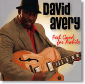 David Avery - Feel Good For Awhile