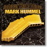 Mark Hummel - Golden State Blues