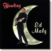 Ed Maly - Howling