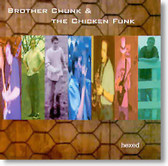 Brother Chunk & The Chicken Funk - Hexed