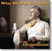 Big Harp George - Chromaticism