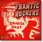 Frantic Rockers - Savage Beat