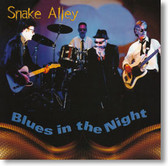Snake Alley - Blues In The Night