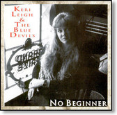 Keri Leigh & The Blue Devils - No Beginner