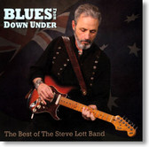 The Steve Lott Band - Blues From Down Under