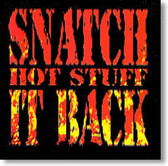 Snatch It Back - Hot Stuff