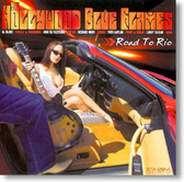 The Hollywood Blue Flames - Road To Rio