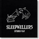 Sleepwellers - Extended Play