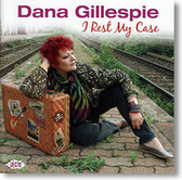 Dana Gillespie - I Rest My Case