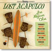 Lost Acapulco - Las Mejores Olas