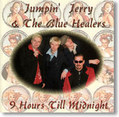 Jumpin' Jerry & The Blues Healers - 9 Hours 'Till Midnight