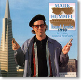 Mark Hummel - Hard Lovin' 1990s
