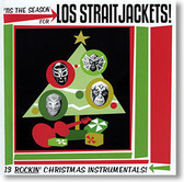 Los Straitjackets - Tis The Season For